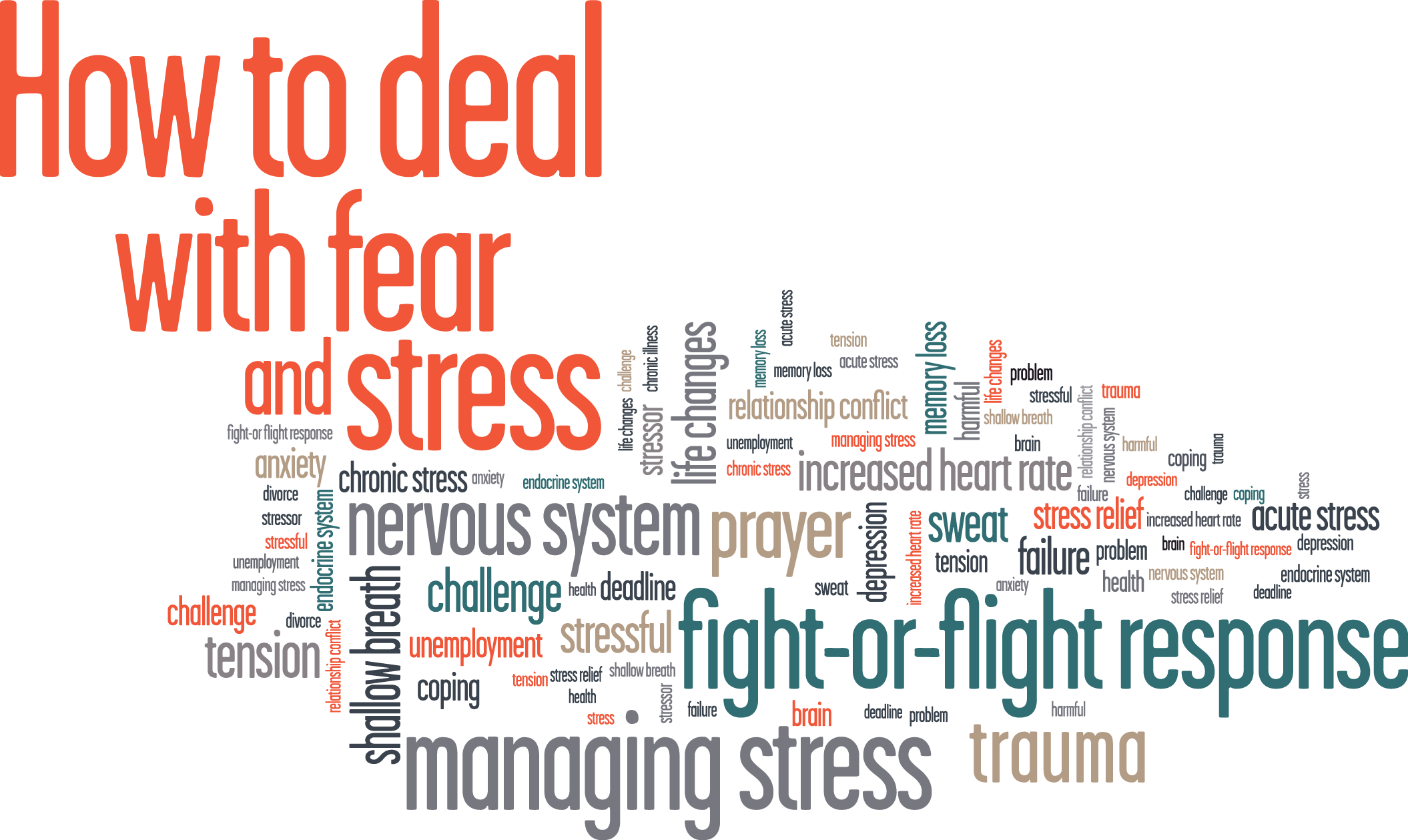 How to Deal with Fear and Stress